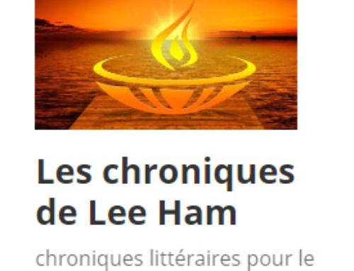 Les chroniques de Lee Ham