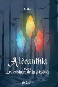 Couverture Alécanthia – Tome 1