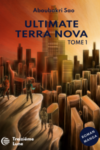 Ultimate Terra Nova - Tome 1